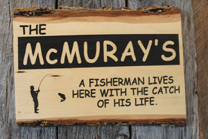 'A Fisherman Lives Here' Custom Sign