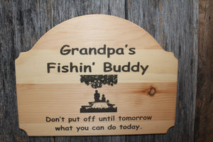 'Fishin' Buddy' Custom Sign