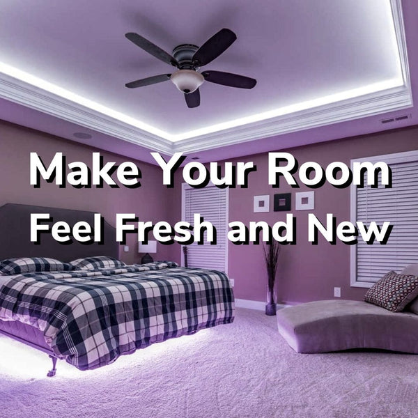 Make Your Room Feel Fresh and New