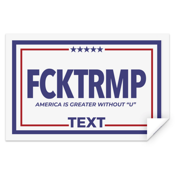 Customizable FCKTRMP Campaign Sticker Accessories CustomCat White S
