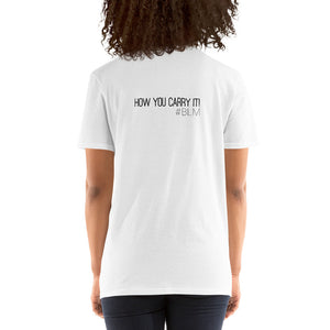 #howyoucarryit At_the_end_we_will_remember T-Shirt