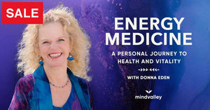 Donna Eden - Energy Medicine Mindvalley Course
