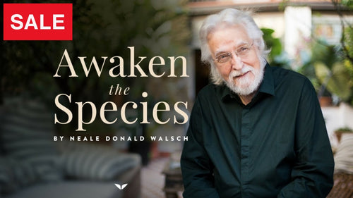 Neale Donald Walsh - Awaken The Species Mindvalley Course