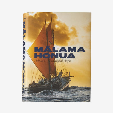 Patagonia Malama Honua: Hokule�۪a ��� A Voyage Of Hope By Jennifer Allen BK782