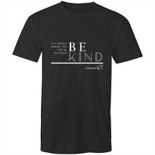 Load image into Gallery viewer, 'Be Kind' in White or Black - AS Colour Staple - Mens T-Shirt