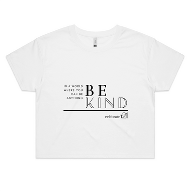 'Be Kind' in White or Black  - AS Colour - Womens Crop Tee