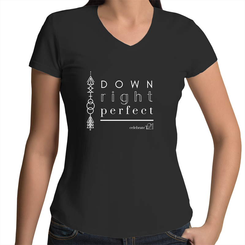 'Down Right Perfect' in Black or White - AS Colour Bevel - Womens V-Neck T-Shirt