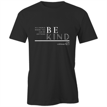 Load image into Gallery viewer, 'Be Kind' in Black or White - AS Colour - Classic Tee