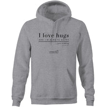 Load image into Gallery viewer, I Love Hugs *Warning Explicit Language - AS Colour Stencil - Pocket Hoodie Sweatshirt