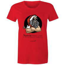 Load image into Gallery viewer, Christmas - 'Santa Doesn't Count Chromosomes' Sportage Surf - Womens T-shirt