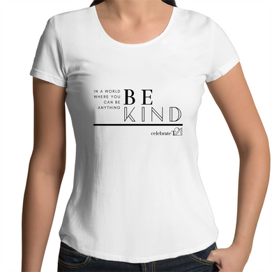 'Be Kind' in White or Black  - AS Colour Mali - Womens Scoop Neck T-Shirt