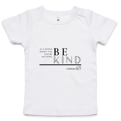 'Be Kind'  - AS Colour - Infant Wee Tee