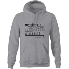 Load image into Gallery viewer, 'My Sister' - AS Colour Stencil - Pocket Hoodie Sweatshirt