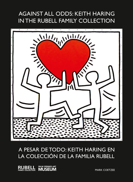 Against All Odds: Keith Haring in the Rubell Family Collection