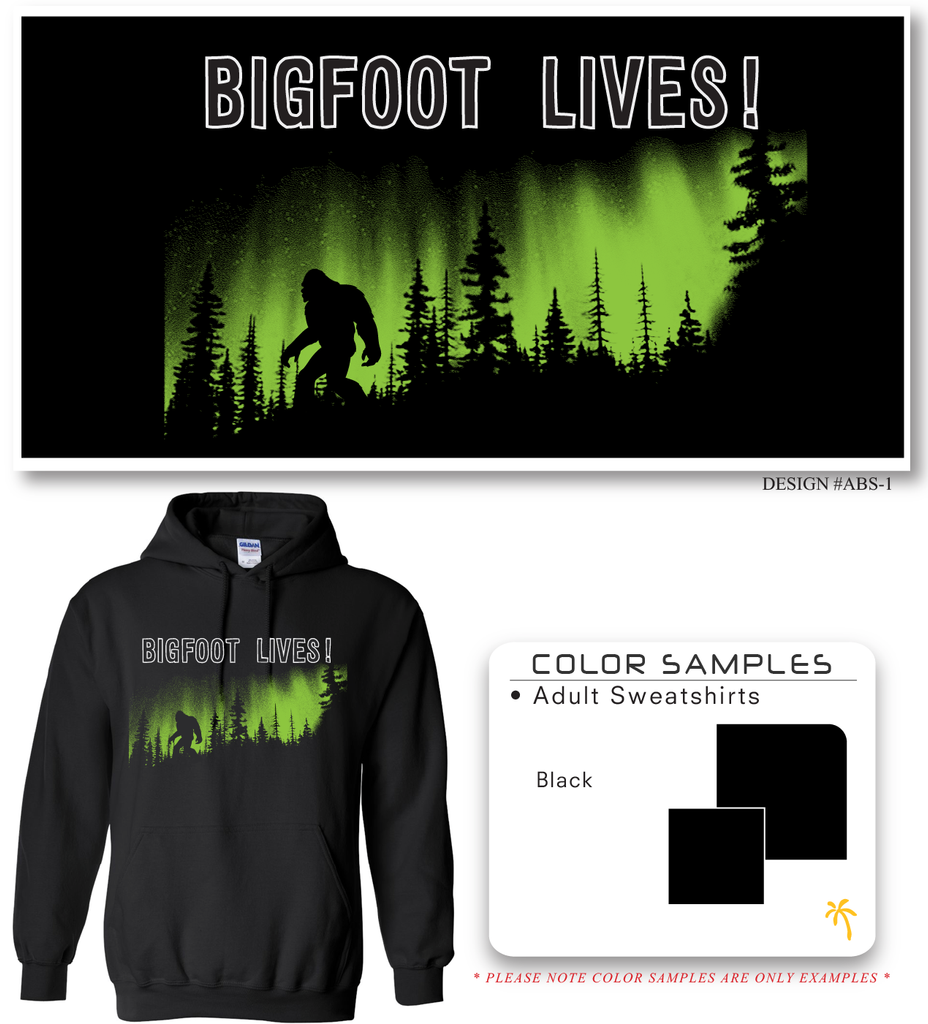 Bigfoot Lives Hoodie