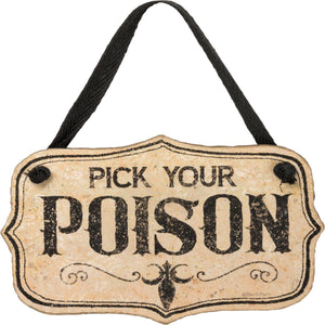 Pick Your Poison Tag