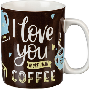 More Than Coffee Mug