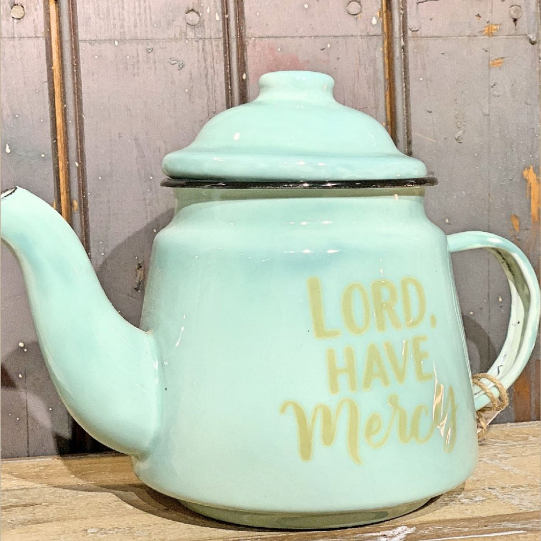 Lord Have Mercy Teapot
