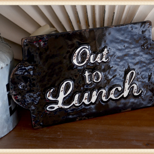 Out to Lunch Plaque