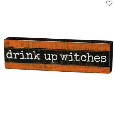 Drink Up Box Sign