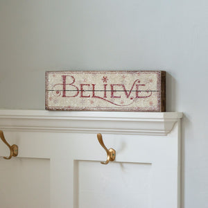 Believe Box Sign