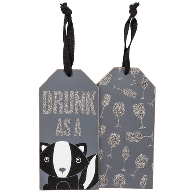 Bottle Tag Drunk as a Skunk