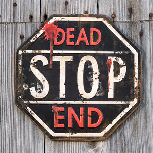 Dead End Stop Sign