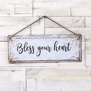 Bless Your Heart Sign