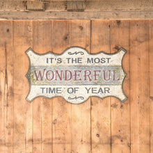 Load image into Gallery viewer, Old-World Most Wonderful Time Sign