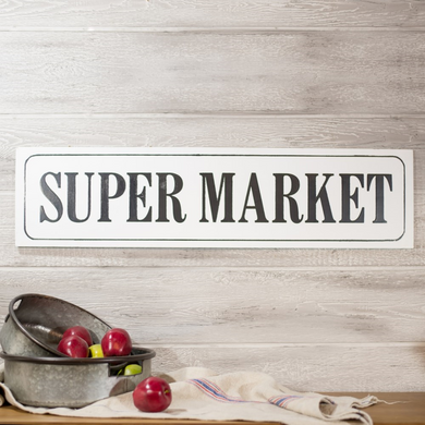 Metal Super Market Sign