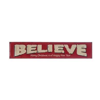 Embossed Enameled Believe Sign