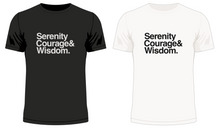 Load image into Gallery viewer, Serenity, Courage & Wisdom T-Shirt