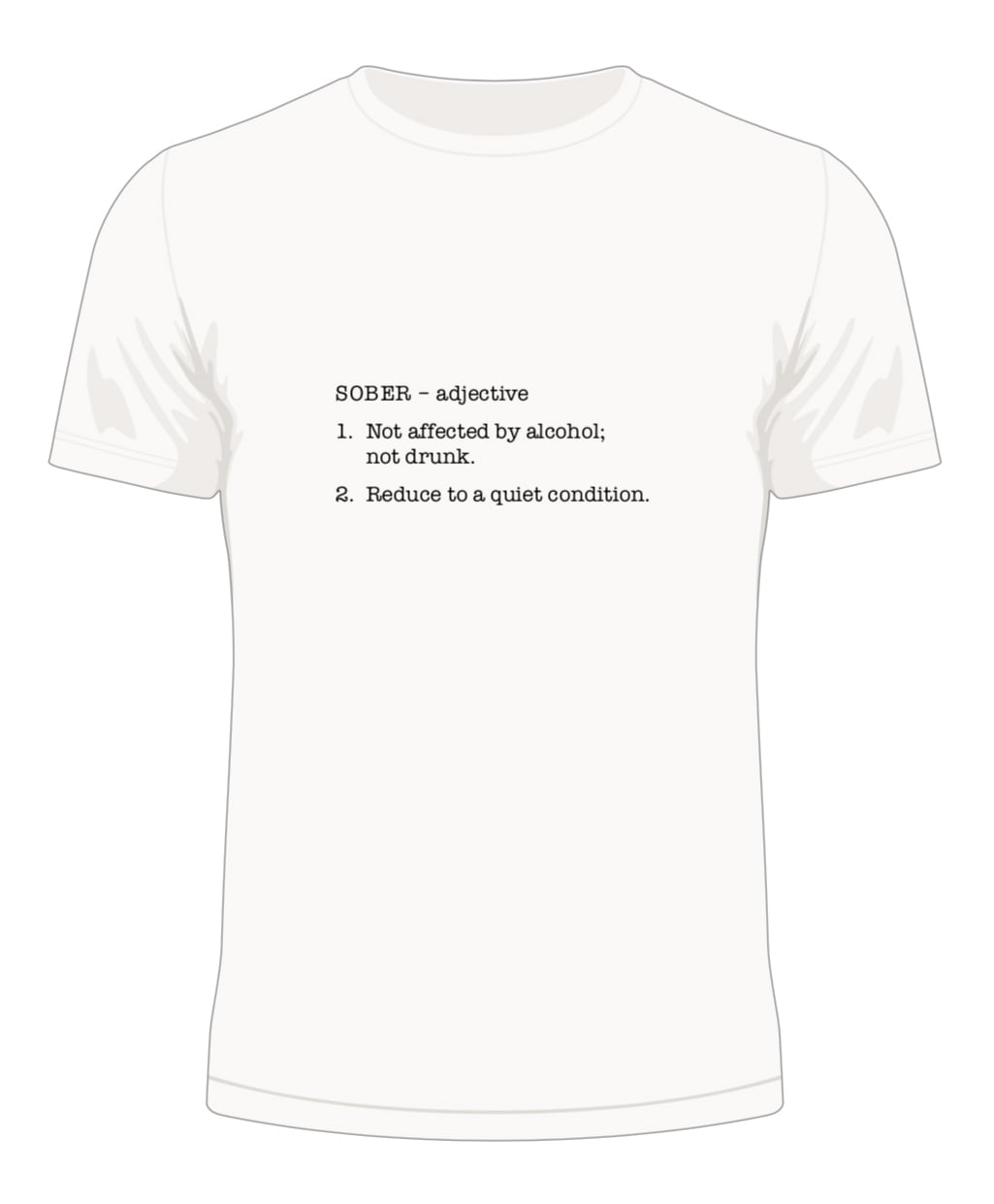 Sober - Dictionary Definition T-Shirt