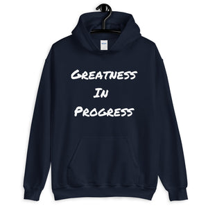 Greatness In Progress WL Unisex Hoodie