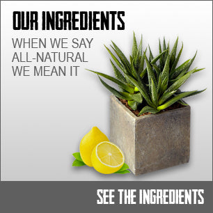 Our Ingredients - When we say all-natural, we mean it.