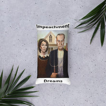 Load image into Gallery viewer, Impeachment Dreams Pillow
