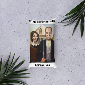 Impeachment Dreams Pillow