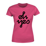 Oh Yes - Ladies Crew Neck