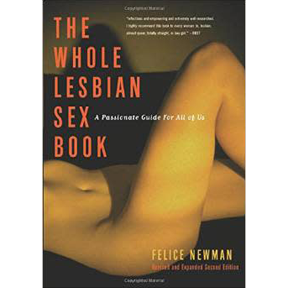 The Whole Lesbian Sex Book (2nd ed.)