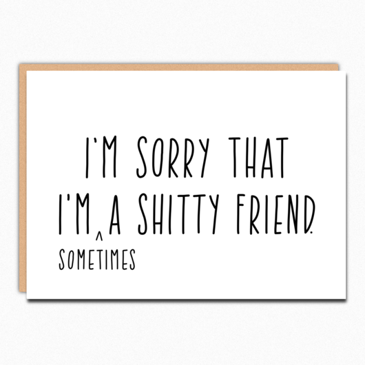 Greeting Card - Shitty Friend - Feelmore Adult Gallery