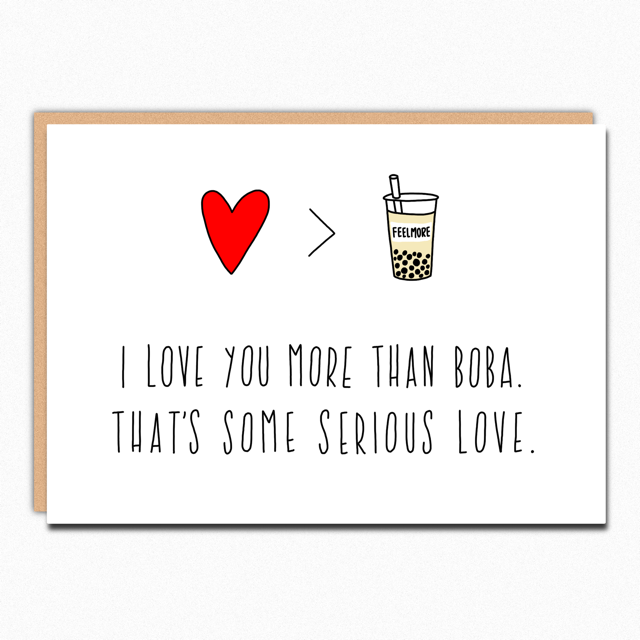 Greeting Card - I Love You More Than Boba Card - Feelmore Adult Gallery