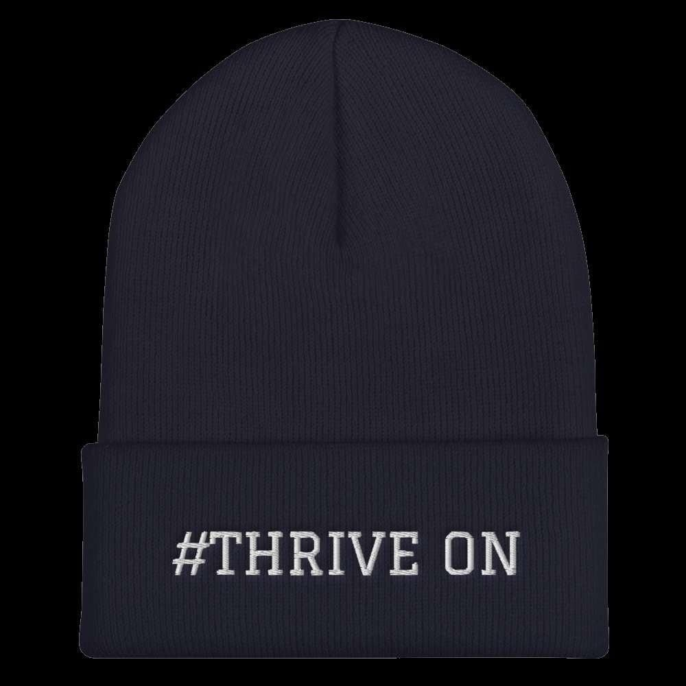 #Thrive On Cuffed Beanie Geeks Unleashed