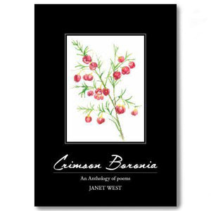 Crimson Boronia: An Anthology of Poems, Janet West, by Salt and light Publishing