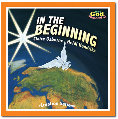 In the Beginning - Creation Series - by Salt and Light Publishing