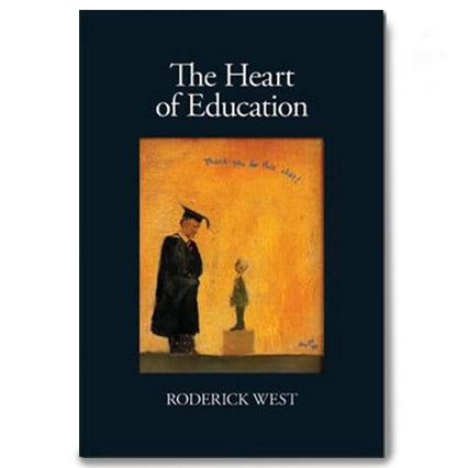 The Hear of Education - Roderick West