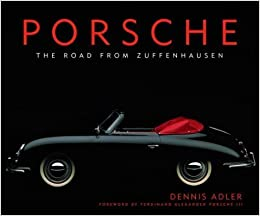 Porsche - The Road From Zuffenhausen - Walt Grace Vintage