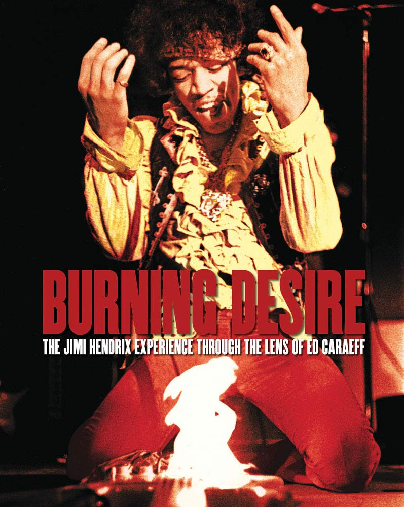 Burning Desire: The Jimi Hendrix Experience - Walt Grace Vintage