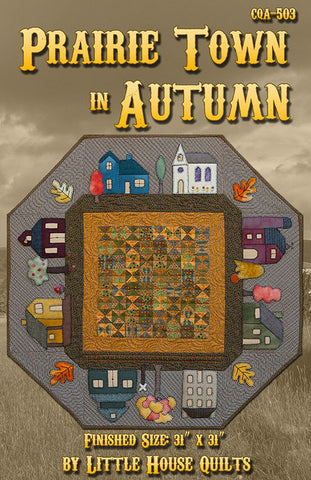 Prairie Town in Autumn Quilt Pattern Cover