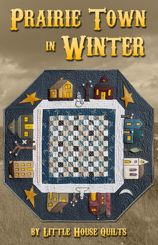 Prairie Town in Winter Quilt Pattern Cover