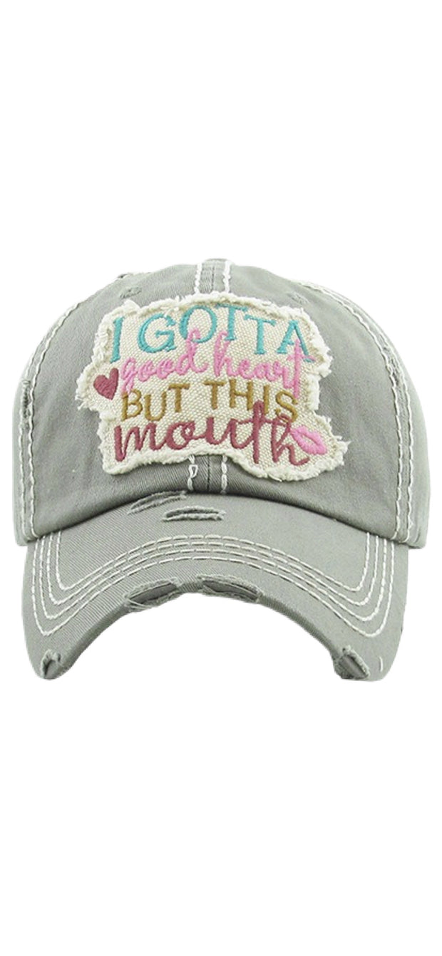 I Gotta Good Heart But This Mouth Ball Cap - [product_style] - Hats - WILLOWTREE MARKET